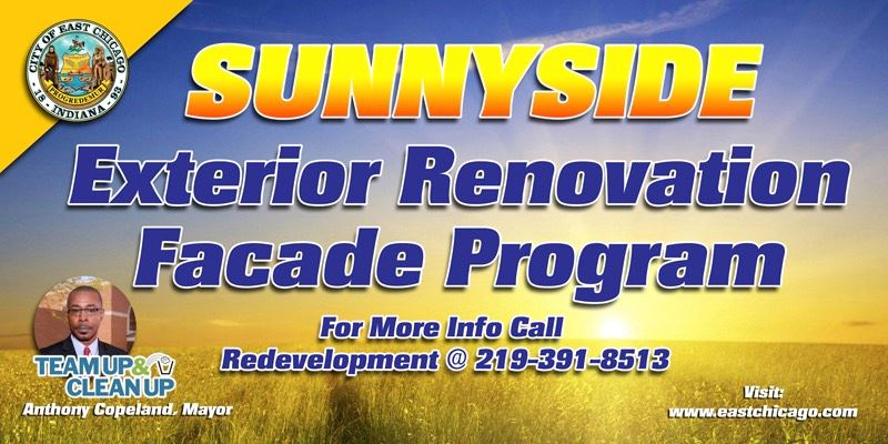Sunnyside Exterior Renovation Facade Program - For More Information Call Redevelopment at 219-391-85